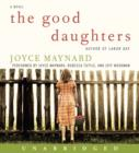 The Good Daughters : A Novel - eAudiobook