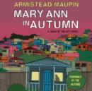 Mary Ann in Autumn : A Tales of the City Novel - eAudiobook
