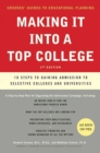 Making It into a Top College : 10 Steps to Gaining Admission to Selective Colleges and Universities - eBook