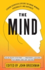 The Mind : Leading Scientists Explore the Brain, Memory, Personality, and Happiness - Book