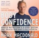 Body Confidence : Venice Nutrition's 3 Step System That Unlocks Your Body's Full Potential - eAudiobook