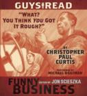 "Guys Read: ""What? You Think You Got It Rough?"" : A Story from Guys Read: Funny Business - eAudiobook"