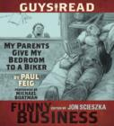 Guys Read: My Parents Give My Bedroom To a Biker : A Story from Guys Read: Funny Business - eAudiobook