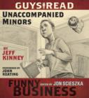 Guys Read: Unaccompanied Minors : A Story from Guys Read: Funny Business - eAudiobook