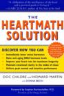 The HeartMath Solution : The Institute of HeartMath's Revolutionary Program for Engaging the Power of the Heart's Intelligence - eBook