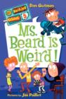 My Weirder School #5: Ms. Beard Is Weird! - eBook