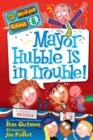 My Weirder School #6: Mayor Hubble Is in Trouble! - eBook