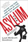 The Asylum : The Renegades Who Hijacked the World's Oil Market - eBook