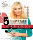 The 5-Minute Face : The Quick & Easy Makeup Guide for Every Woman - eBook