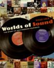 Worlds of Sound : The Story of Smithsonian Folkways - eBook