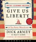 Give Us Liberty : A Tea Party Manifesto - eAudiobook