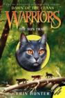 Warriors: Dawn of the Clans #1: The Sun Trail - Book