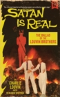 Satan Is Real : The Ballad of the Louvin Brothers - Book