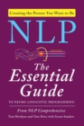 NLP : The Essential Guide to Neuro-Linguistic Programming - Book