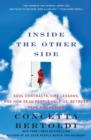 Inside the Other Side : Soul Contracts, Life Lessons, and How Dead People Help Us, Between Here and Heaven - Book