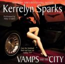 Vamps and the City - eAudiobook