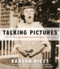 Talking Pictures : Images and Messages Rescued from the Past - eBook