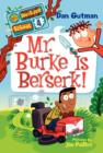 My Weirder School #4: Mr. Burke Is Berserk! - eBook