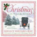 Christmas in Sugarcreek : A Christmas Seasons of Sugarcreek Novel - eAudiobook