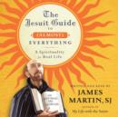 The Jesuit Guide to (Almost) Everything : A Spirituality for Real Life - eAudiobook
