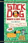 Stick Dog Wants a Hot Dog - eBook