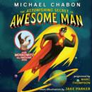 The Astonishing Secret of Awesome Man - eAudiobook