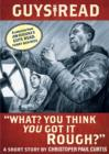 "Guys Read: ""What? You Think You Got It Rough?"" : A Short Story from Guys Read: Funny Business - eBook"