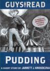 Guys Read: Pudding : A Short Story from Guys Read: Thriller - eBook