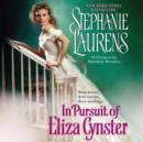 In Pursuit of Eliza Cynster : A Cynster Novel - eAudiobook