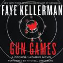 Gun Games : A Decker/Lazarus Novel - eAudiobook