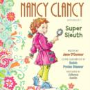 Fancy Nancy: Nancy Clancy, Super Sleuth - eAudiobook