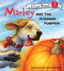 Marley: Marley and the Runaway Pumpkin - eAudiobook