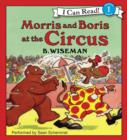 Morris and Boris at the Circus - eAudiobook