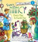 Fancy Nancy: Every Day Is Earth Day - eAudiobook