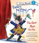 Fancy Nancy: the Show Must Go on - eAudiobook