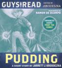 Guys Read: Pudding - eAudiobook