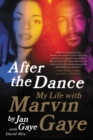 After the Dance : My Life with Marvin Gaye - eBook