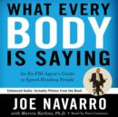 What Every BODY is Saying : An Ex-FBI Agent's Guide to Speed-Reading People - eAudiobook