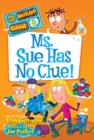 My Weirder School #9: Ms. Sue Has No Clue! - eBook