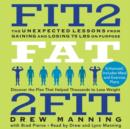 Fit2fat2fit : The Unexpected Lessons from Gaining and Losing 75 lbs on Purpose - eAudiobook