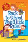 My Weird School Special: Back to School, Weird Kids Rule! - eBook