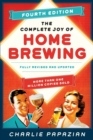 The Complete Joy of Homebrewing : Fully Revised and Updated - Book