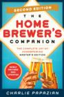 Homebrewer's Companion Second Edition : The Complete Joy of Homebrewing, Master's Edition - eBook