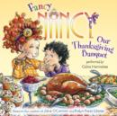 Fancy Nancy: Our Thanksgiving Banquet - eAudiobook