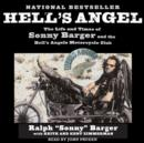 Hell's Angel : The Life and Times of Sonny Barger and the Hell's Angels Motorcycle Club - eAudiobook