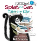 Splat the Cat Takes the Cake - eAudiobook