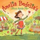 Amelia Bedelia's First Apple Pie - eAudiobook