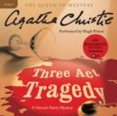 Three Act Tragedy : A Hercule Poirot Mystery - eAudiobook