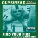 Guys Read: Find Your Fire - eAudiobook