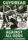 Guys Read: Against All Odds : A Short Story from Guys Read: The Sports Pages - eBook